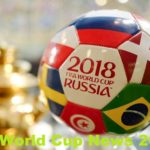 Fifa World Cup News 2018 – See Latest Features/Squads Today – Fifa.com Russia