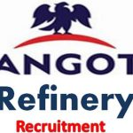 Dangote refinery Recruitment 2019 – Apply for oil Firm Jobs Now
