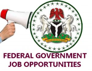 latest federal government job in nigeria
