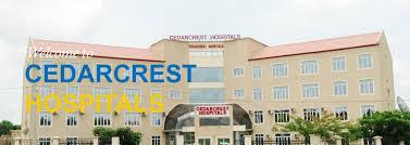Cedarcrest Hospitals Limited Job Recruitment (5 Positions)